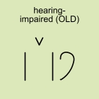 hearing-impaired (OLD)